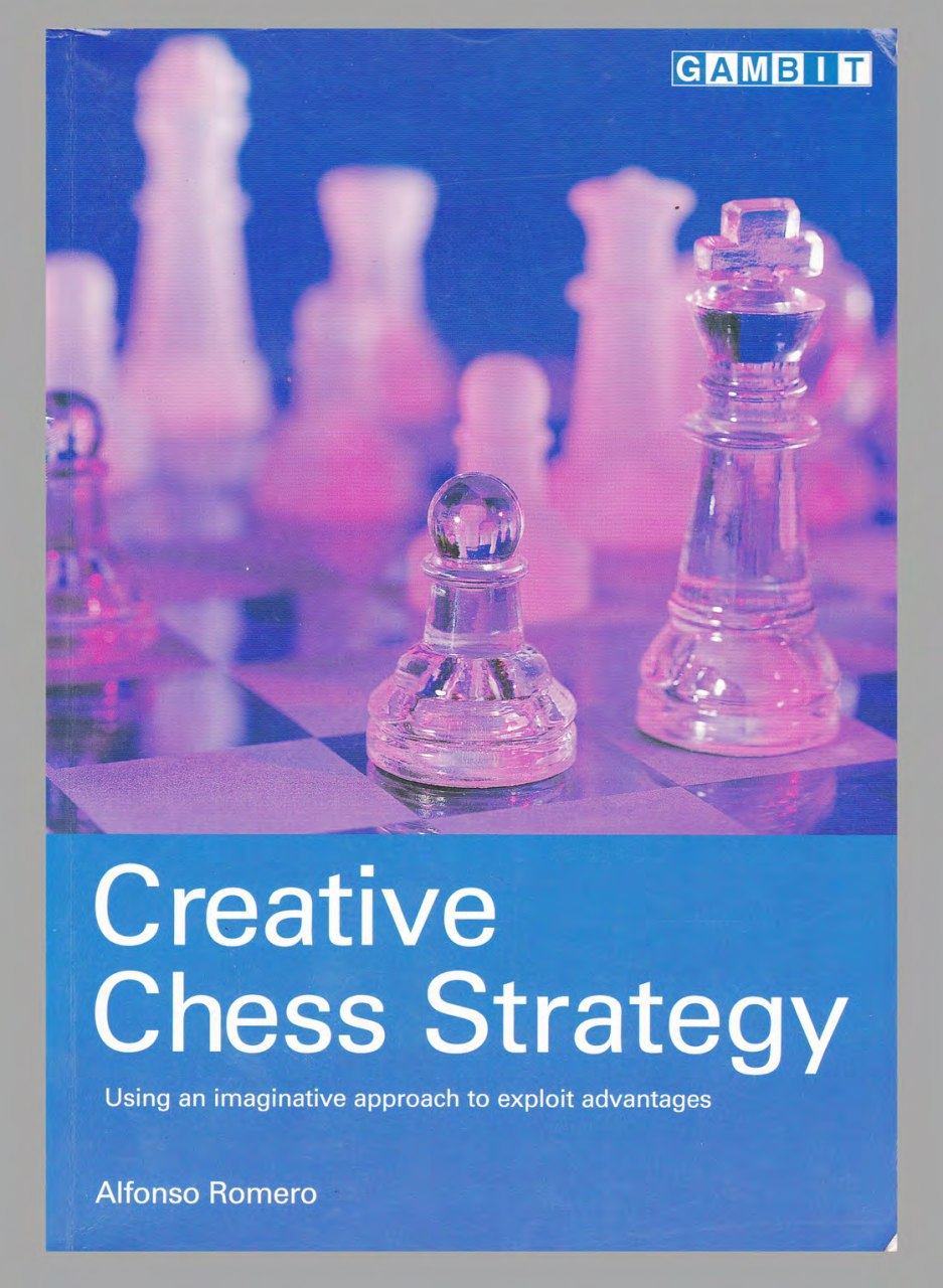 Creative Chess Strategy  Book by Alfonso Romero   Img_2097