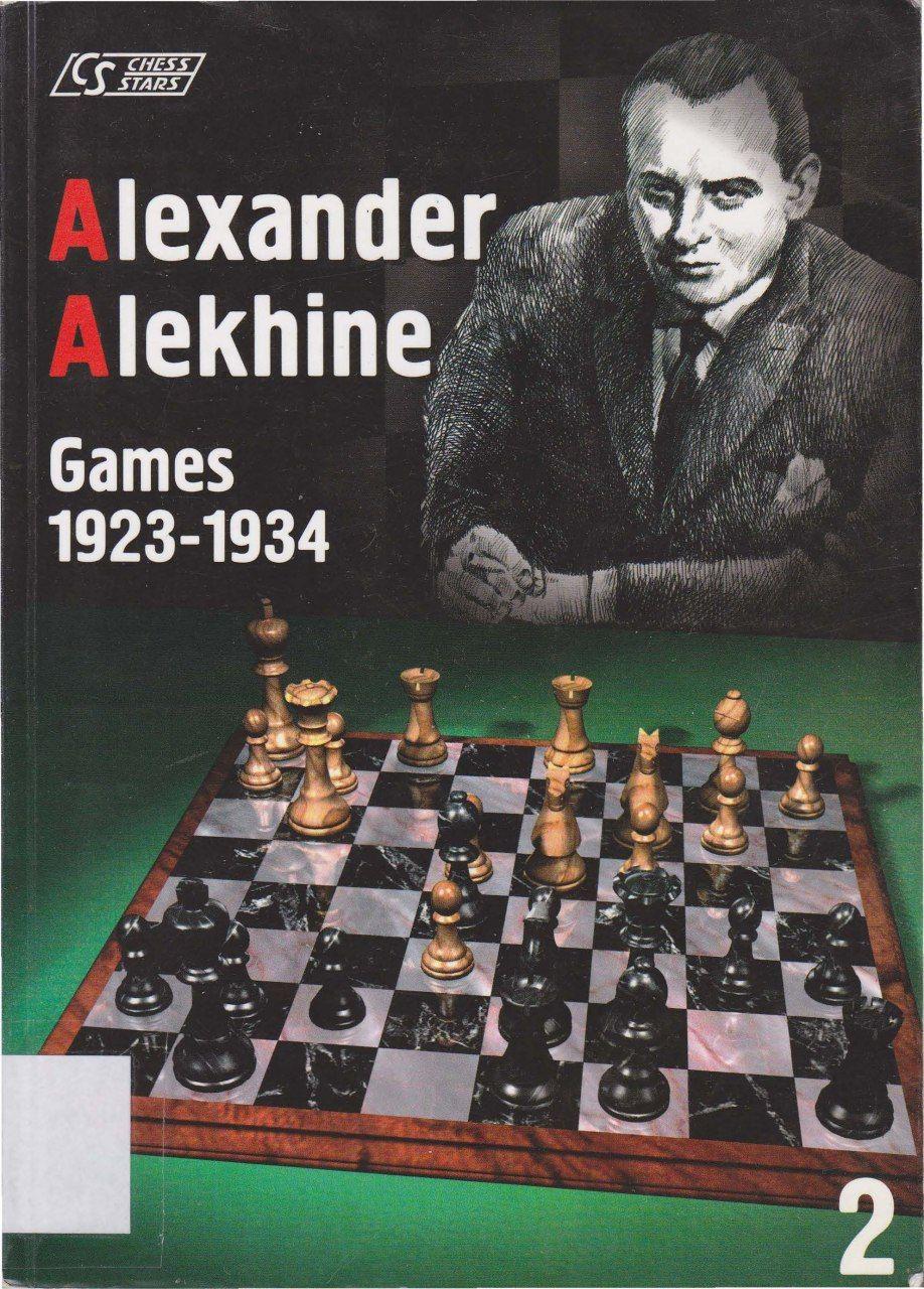 Alexander Alekhine Games by Author: Sergei Soloviov   Img_2099