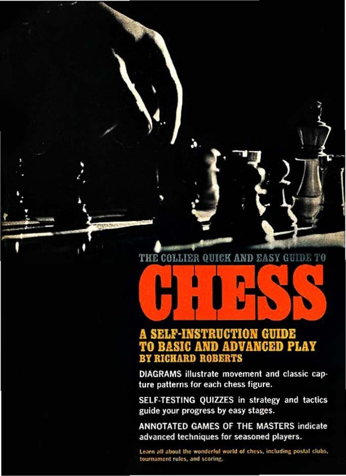 The Collier quick and easy guide to chess  [Roberts, Richard]  Img_2100