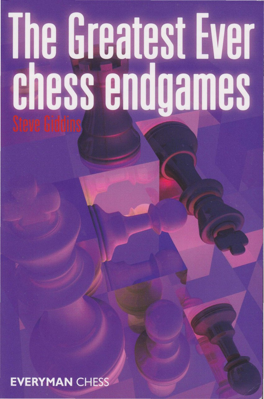 The Greatest Ever Chess Endgames  Book by Steve Giddins    Img_2119