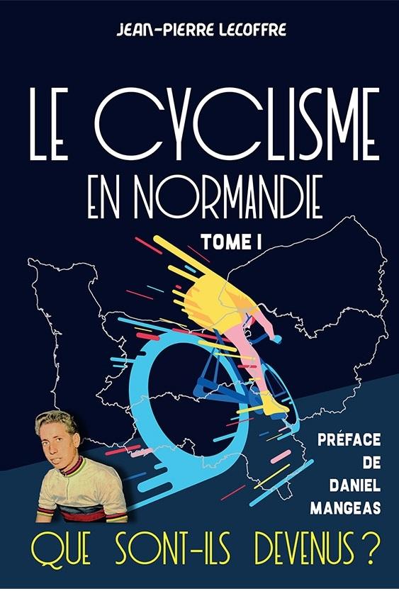 LE CYCLISME EN NORMANDIE - QUE SONT-ILS DEVENUS ? Premiz10