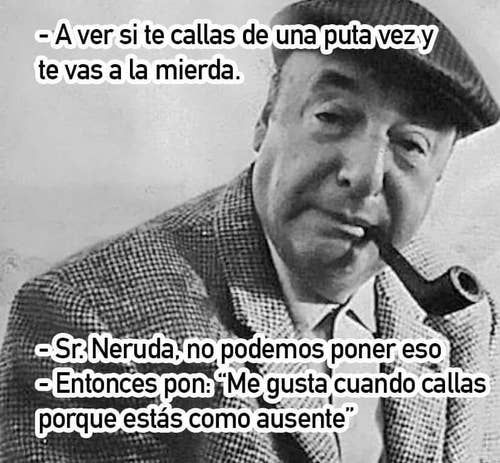 Chiste Gráfico - Página 3 Neruda10