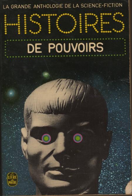 Littérature de science-fiction, passée et actuelle - Page 4 Pouvoi10