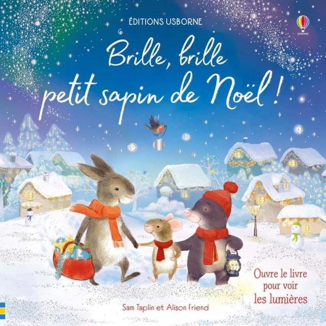 TAPLIN Sam et FRIEND Alison - Brille, brille petit sapin de Noël ! 983de310