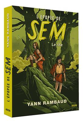RAMBAUD Yann- L'épopée de Sem- Tome 1: Le rite Epopee10