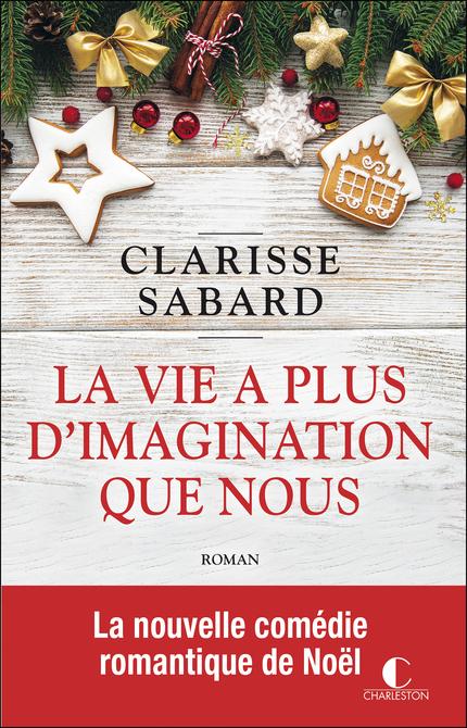 SABARD Clarisse - La vie a plus d'imagination que nous La_vie11