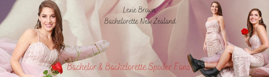 Bachelorette New Zealand - Season 2 - Lexie Brown - Episodes - Discussion - *Sleuthing Spoilers * - Page 2 Lexie_10