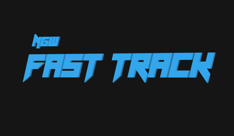 NGW Presents: Fasttrack! (Ep. 573) Ftt10