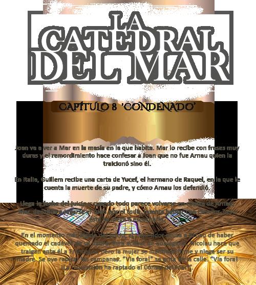 La catedral del mar- Capítulo 8 FINAL Co0nde10