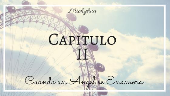 Cuando un Angel se Enamora (H.S) Capii10