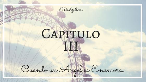 Cuando un Angel se Enamora (H.S) Capiii10